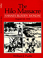 The Hilo Massacre: Hawaii's bloody Monday,…
