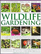 The Illustrated Practical Guide to Wildlife…