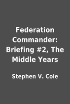 Federation Commander: Briefing #2, The…