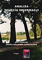 Analiza pojęcia informacji by Jacek Juliusz…