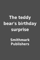 The teddy bear's birthday surprise by…