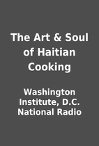 The Art & Soul of Haitian Cooking by…