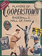 Players of Cooperstown: Baseball's hall…