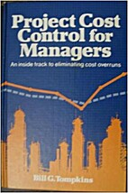 Project Cost Control for Managers by Bill…