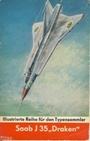 Illustrierte Reihe für den Typensammler Saab J-35 Draken - Karl-Heinz Eyermann