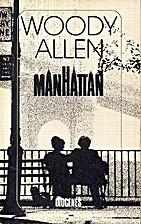 Manhattan {screenplay} by Woody Allen