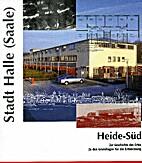 Heide-Süd. Zur Geschichte des Ortes zu den…
