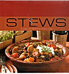 Stews: 40 Hearty Recipes for Delicious Meals…