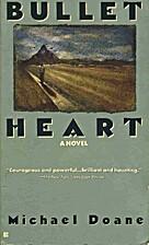 Bullet Heart by Michael Doane