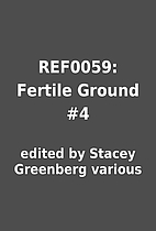 REF0059: Fertile Ground #4 by edited by…