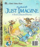 Guy Gilchrist's Just Imagine: A Book of…