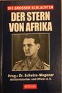 Der Stern von Afrika - Dr. Schulze-Wegener