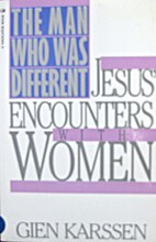 Man Who Was Different: Jesus Encounters With…
