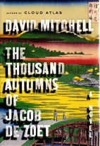 The Thousand Autumns of Jacob de Zoet by…