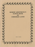 Robert Armstrong's survey book of Cherokee…