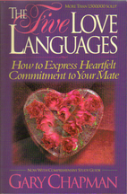 The Five Love Languages: How to Express…