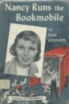 Nancy Runs the Bookmobile by Enid Johnson