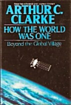 How the World Was One: Beyond the Global…