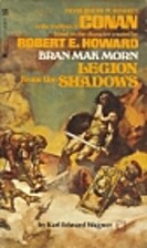 Bran Mak Morn: Legion from the Shadows by…