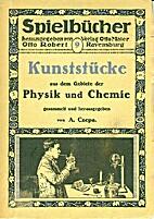 Kunststücke aus dem Gebiete der Physik und…