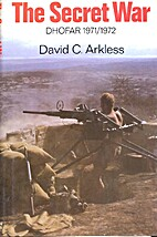 The Secret War: Dhofar, 1971-72 by David C.…