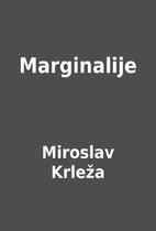 Marginalije by Miroslav Krleža