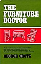 The furniture doctor : being practical…