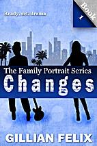 Changes by Gillian Felix
