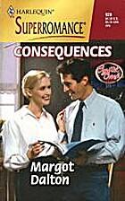 Consequences by Margot Dalton