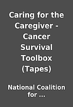 Caring for the Caregiver - Cancer Survival…