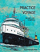 Practice Voyage by Michael Clay Thompson