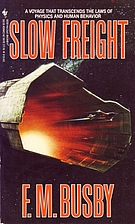 Slow Freight by F. M. Busby