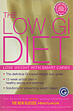 The low GI diet : lose weight with smart…