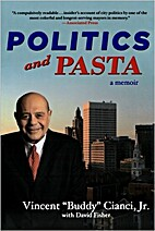 Politics and Pasta by Vincent Cianchi