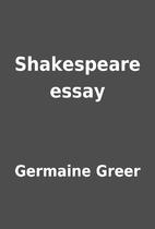Shakespeare essay by Germaine Greer