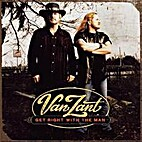 Van Zant - Get Right with the Man by Van…