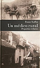 Un Médico Rural (Spanish Edition) by Franz…
