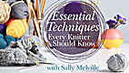 Essential techniques every knitter should…