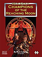Champions of the Reaching Moon by Mark…