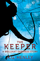 The Keeper: A Brilliant Darkness Story by…