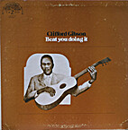 Beat You Doing It by Clifford Gibson