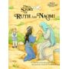 The Story of Ruth and Naomi by Alice Joyce…