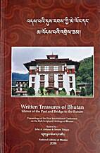 Written treasures of Bhutan : mirror of the…