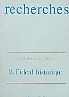 Généalogie du capital, vol. 2 : L'idéal…
