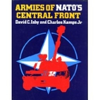 Armies of NATO's Central Front by David C.…