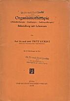 Organismotherapie [Mikrobotherapie -…