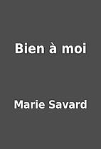 Bien à moi by Marie Savard