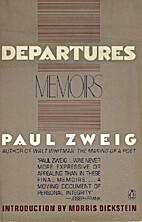 Departures by Paul Zweig