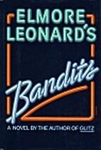 Bandits by Leonard Elmore