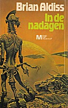In de nadagen by Brian Aldiss
